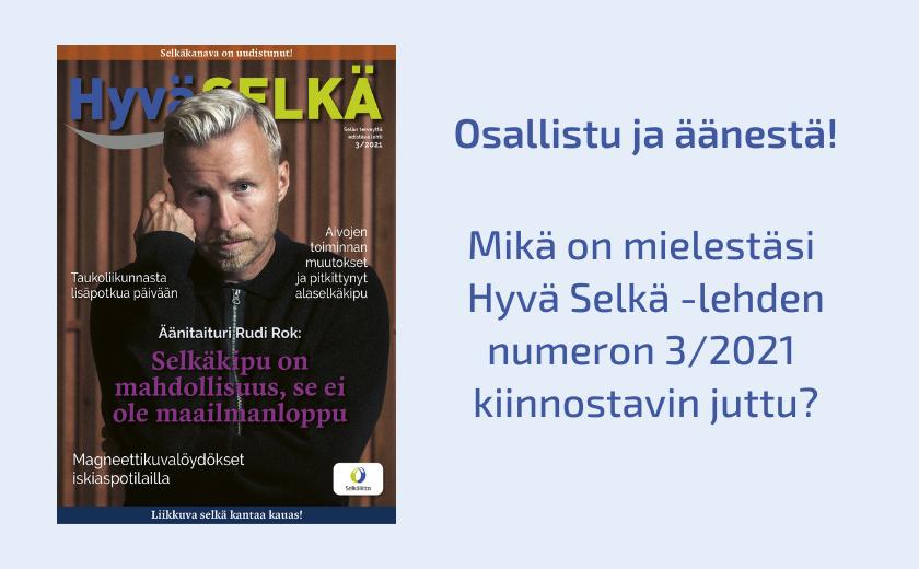 Hyvä Selkä -lehden 3/2021 kansikuva, tekstinä osallistu ja äänestä.