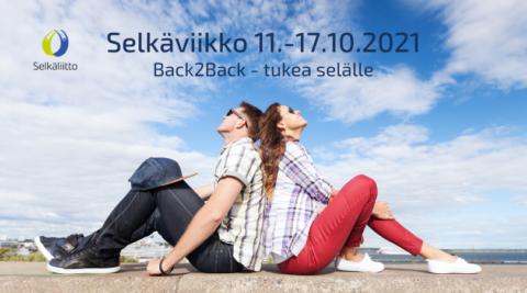 Nuori mies ja naisen nojaavat toisiinsa selät vastakkain istuen, tekstinä selkäviikko 11.-17.10.2021.